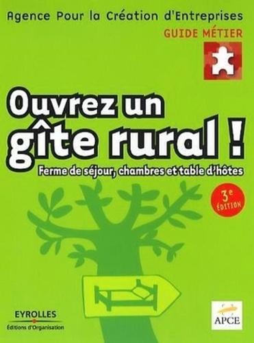 APCE - Ouvrez un gîte rural ! - Ferme de séjour, chambres et table d'hôtes.