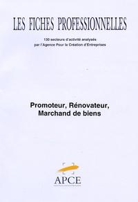 APCE - Promoteur, rénovateur, marchand de biens - Code NAF 70.1F fiche réactualisée en décembre 2003.