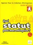 APCE - Quel statut pour mon entreprise ?.
