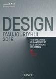 APCI - Design d'aujourd'hui - 163 créations qui annoncent les mutations de demain.
