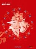 APCI - Panorama design - Guide du design en Ile-de-France, édition bilingue français-anglais.