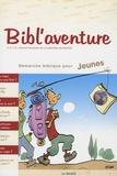 APCR - Bibl'aventure - Démarche biblique pour jeunes.