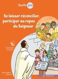 APCR - Quelle joie - Se laisser réconcilier, participer au repas du Seigneur - Document enfant.