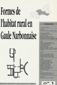 APDCA - Formes de l'habitat rural en Gaule Narbonnaise - Tome 1.