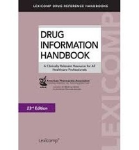 APhA - Drug Information Handbook - A Clinical Relevant Resource for All Healthcare Professionals.