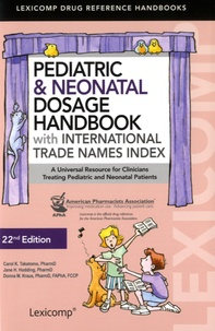 APhA - Pediatric & Neonatal Dosage Handbook - With International Trade Names Index.