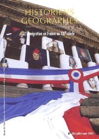 Yvan Gastaut et Ralph Schor - Historiens & Géographes N° 383 Juillet-Août : L'immigration en France au XXe siècle - 1ère partie.