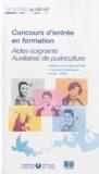 APHP - Concours d'entrée en formation - Aides-soignants, Auxiliaires de puériculture ; 2006-2009.