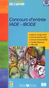 APHP - Concours d'entrée IADE-IBODE - Sujets et corrigés 1998-2001.