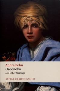 Aphra Behn - Oroonoko and Other Writings.