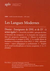 Bernard Delahousse et Marie-Pascale Hamez - Les Langues Modernes N° 4, octobre-novemb : Enseignants de DNL et de LV : à armes égales ?.
