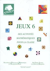 APMEP - Jeux 6 - Des activités mathématiques pour la classe.