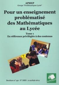 Checkpointfrance.fr Pour un enseignement problématisé des mathématiques au lycée - Tome 1, En reférence privilégiée à des contenus Image