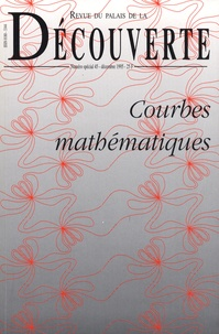 APMEP - Revue du Palais de la Découverte N° spécial 45, décem : Courbes mathématiques.