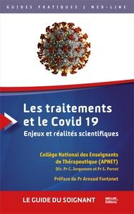 APNET et Christian Jorgensen - Les traitements et le Covid 19 - Enjeux et réalités scientifiques.