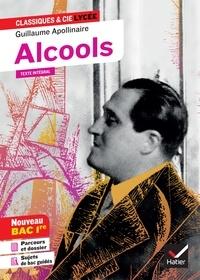 Téléchargements pdf gratuits pour les livres Alcools  - suivi d un parcours « Modernité poétique ? » (programme de français 1re 2019-2020) (French Edition) RTF par Apollinaire 9782401060081