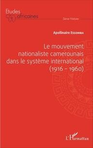 Le mouvement nationaliste camerounais dans le système international (1916-1960).pdf