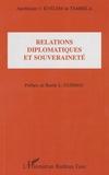 Apollinaire J. Kyélem de Tambela - Relations diplomatiques et souveraineté.
