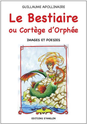 Apollinaireguillaume - LE BESTIAIRE ou Cortège d'Orphée.