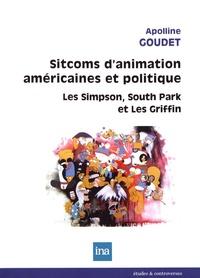 Apolline Goudet - Sitcoms d'animation américaines et politique - Les Simpson, South Park, Les Griffin.