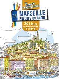 Apolline Risser - Marseille, Bouches-du-Rhône - 30 lieux incontournables à colorier.