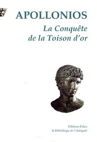 Apollonios de Rhodes - La conquête de la Toison d'or.
