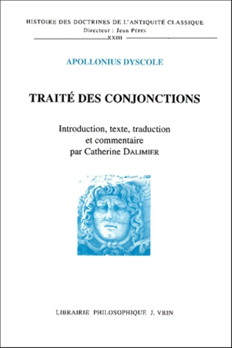 Apollonius Dyscole - Traité des conjonctions.