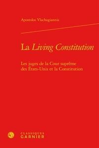 Cjtaboo.be La Living Constitution - Les juges de la Cour suprême des Etats-Unis et la Constitution Image