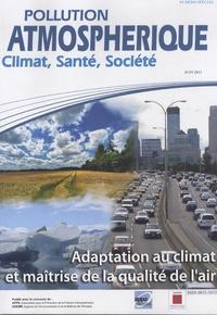 Isabelle Roussel - Pollution atmosphérique N° spécial juin 2013 : Adaptation au climat et maîtrise de la qualité de l'air.