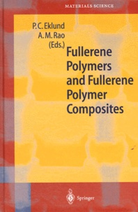 FULLERENE POLYMERS AND FULLERENE POLYMER COMPOSITES - Apparao-M Rao | Showmesound.org