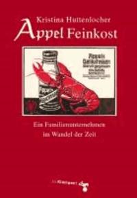Appel Feinkost - Ein Familienunternehmen im Wandel der Zeit.