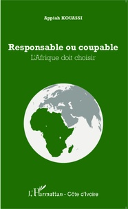 Responsable ou coupable - LAfrique doit choisir.pdf