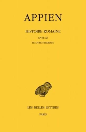 Appien - Histoire romaine - Tome 6, Livre XI, Le livre syriaque.