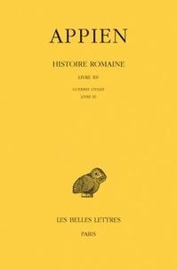 Histoiresdenlire.be Histoire romaine - Tome 10, Livre XV, Guerres civiles Livre III Image