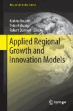 Applied Regional Growth and Innovation Models.
