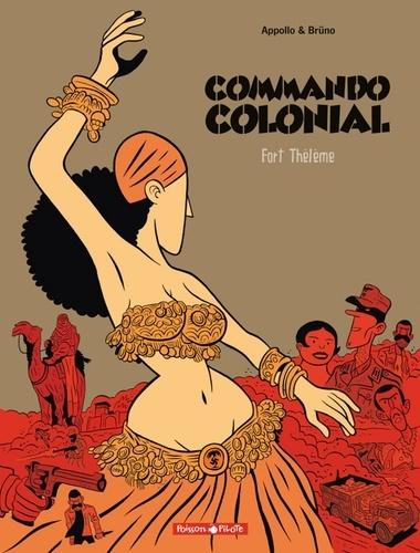 Commando Colonial Tome 3 Fort Thélème