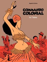 Appollo et  Brüno - Commando Colonial Tome 3 : Fort Thélème.