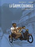 Appollo et Serge Huo-Chao-Si - La grippe coloniale Tome 2 : Cyclone la peste.
