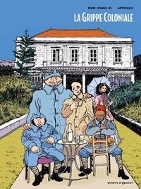 Appollo et  Huo-Chao-Si - La grippe coloniale Tomes 1 et 2 : Coffret en 2 tomes avec ex libris - Tome 1, Le retour d'Ulysse ; Tome 2, Cyclone la peste.