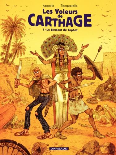 Les voleurs de Carthage Tome 1 Le serment du Tophet