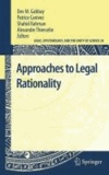 Dov M. Gabbay - Approaches to Legal Rationality.