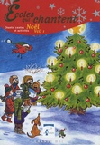 Approchants - Ecoles qui chantent Noël - Volume 1. 2 CD audio