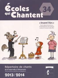Approchants - Ecoles qui chantent - Invent'Airs. 2 CD audio