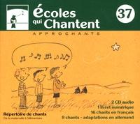 Approchants - Ecoles qui chantent - Répertoire de chants. 1 Cédérom + 2 CD audio