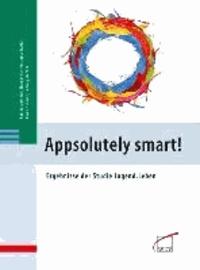 Appsolutely smart! - Ergebnisse der Studie Jugend.Leben.