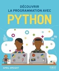 April Speight - Découvrir la programmation avec Python.