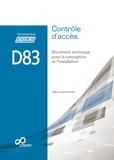 APSAD - Contrôle d'accès D83 - Document technique pour la conception et l'installation.