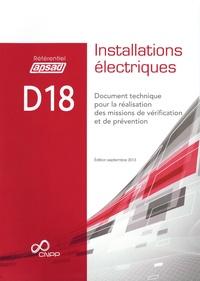APSAD - Référentiel APSAD D18 Installations électriques - Document technique pour la réalisation des missions de vérification et de prévention.