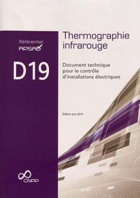 APSAD - Référentiel APSAD D19 Thermographie infrarouge - Document technique pour le contrôle d'installations électriques.