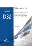 APSAD - Référentiel APSAD D32 Cybersécurité - Document technique pour l'installation de systèmes de sécurité ou de sûreté sur un réseau informatique.